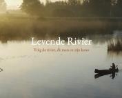 Levende rivier, Ruben Smit